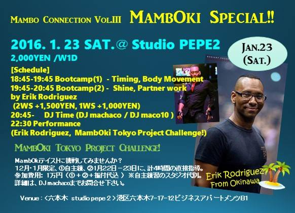 2016.1/23(Sat) Mambo Connection Vol.III MambOki Special!!