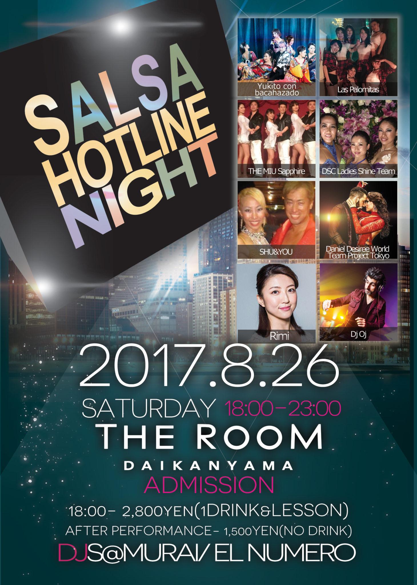 第233回 Salsa Hotline Night(サルホナイト) 【お得な早割あり!】【Guest DJ】DJ OJ【レッスン】Rimi、SHU&YOU【PF】Daniel&Desiree World Team Project Tokyo、DSC Ladies Shine Team、Las Palomitas、THE MIU Sapphire、Yukito con bacahazado