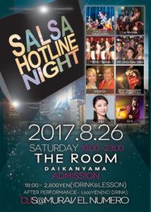 salsa1708第233回 Salsa Hotline Night(サルホナイト) 【お得な早割あり!】【Guest DJ】DJ OJ【レッスン】Miri、SHU&YOU【PF】Daniel&Desiree World Team Project Tokyo、DSC Ladies Shine Team、Las Palomitas、THE MIU Sapphire、Yukito con bacahazado26_