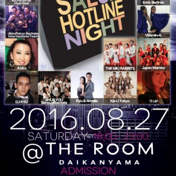 第221回 Salsa Hotline Night (サルホナイト)【お得な早割あり】AlmaTokyo Bachata Intermediate Team、AjUnicoS de Hya-Que、MIU's Team、SHU & YOU ペアチーム、Kiz-U Tokyo、Vitamin-A