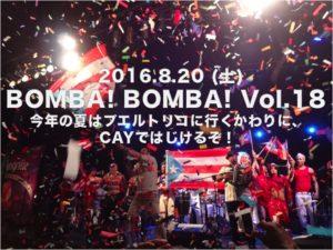 BOMBA! BOMBA! vol.18 ~Latin Collaboration@CAY~