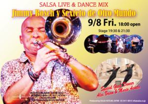 """9/8(金)★SALSA """"SOCIAL""""& LIVE MIX★-Jimmy Bosch y Sexteto de Otro Mundo-ゲストダンサーAlex & Mario!フライヤー表"""