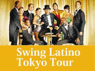 ■ Swing Latino Tokyo Tourについてまとめました。7/29(日)〜8/5(日)