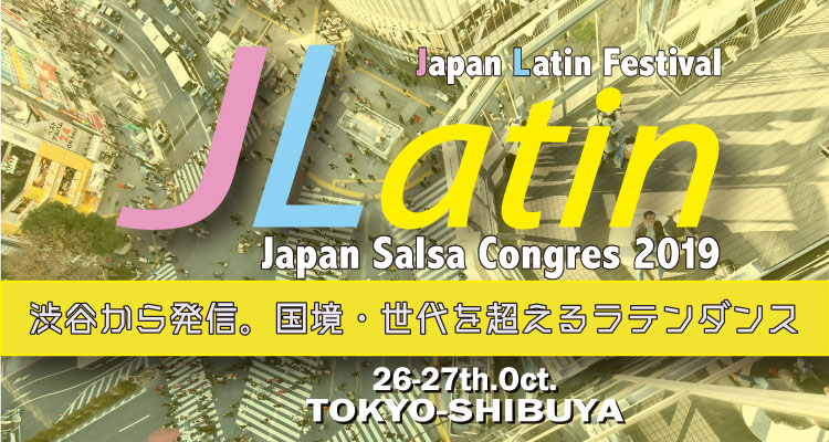Japan Latin Festival (Japan Salsa Congress) 2019